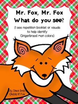 Mr. Fox What Do You See?  (booklet identifiying colorful GB men)