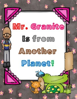 Mr. Granite is from Another Planet! - ( by Dan Gutman) Nov