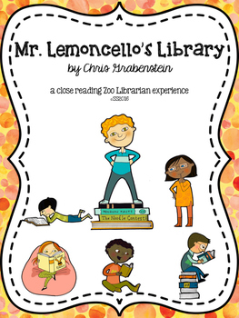 Mr. Lemoncello's Library Close Reading Chapter Questions -