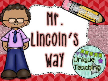Mr. Lincoln's Way: Mini-Lesson