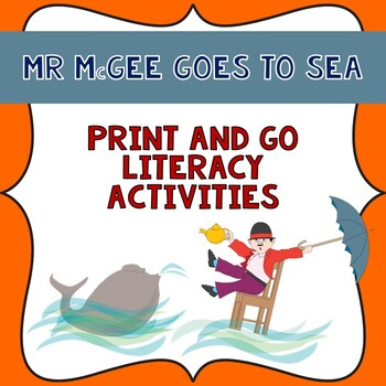 Mr McGee Goes to Sea Literacy print and go unit in Queensl