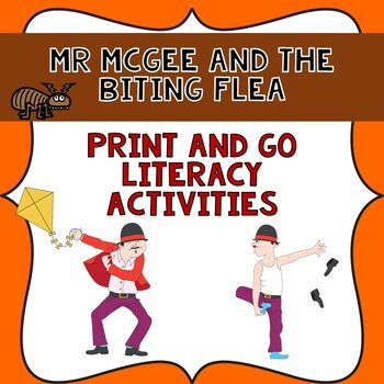 Mr McGee and the Biting Flea Literacy print and go unit