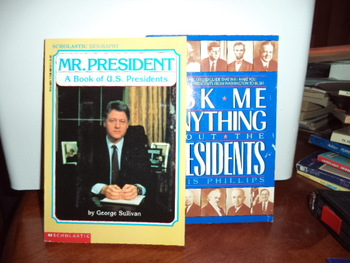 Mr. President Presidents  0-590-46540-6   0-380-76426-1 (s