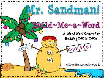 Mr. Sandman! Build – Me – a – Word Center
