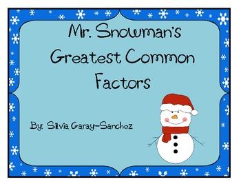 Mr. Snowman's Greatest Common Factors