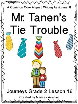 Mr. Tanen's Tie Trouble-Journeys Grade 2-Lesson 16