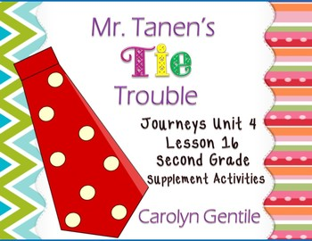 Mr. Tanen's Tie Trouble Journeys Unit 4 Lesson 16 2nd  Gr