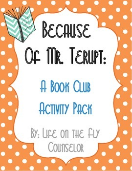 Mr. Terupt Book Club Activity Pack