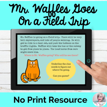 Mr. Waffles Goes On A Field Trip Inferencing Language Less