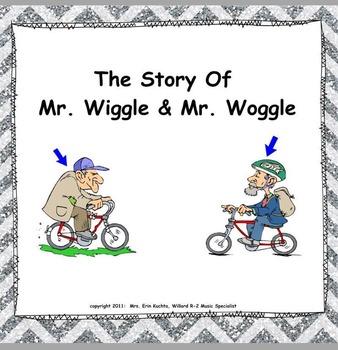 Mr. Wiggle & Mr. Woggle: (A Vocal Exploration Story) - PPT