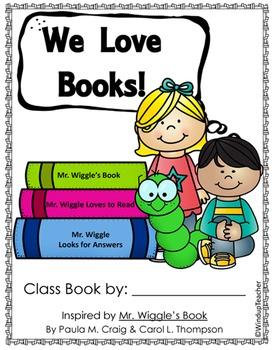 Class Books: Mr. Wiggle's Bookworm Book Care Class Book Re