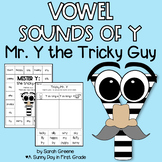 Mr. Y: the Tricky Guy {Vowel Sounds of Y!}