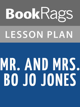 Mr. and Mrs. Bo Jo Jones Lesson Plans