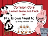 Mrs. Brown Went to Town: 2nd Grade Common Core Resources-