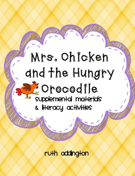 Mrs. Chicken and The Hungry Crocodile Supplemental Materials