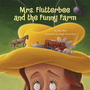 """Mrs. Flutterbee's Funny Farm"", Story Video (Features Live"