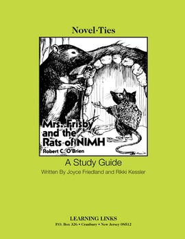 Mrs. Frisby and the Rats of NIMH - Novel-Ties Study Guide