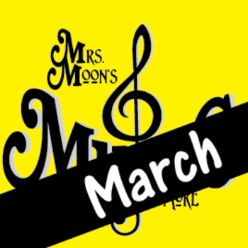 Mrs. Moon's Music: Add-a-long Songs: March Song STANDARD PACKAGE