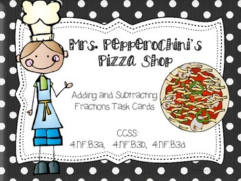 Mrs. Pepperochini's Pizza Shop- Adding and Subtracting Fra