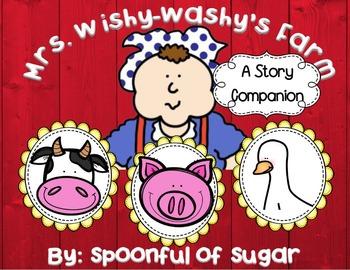 Mrs. Wishy Washy's Farm by Joy Cowley (A Story Companion)