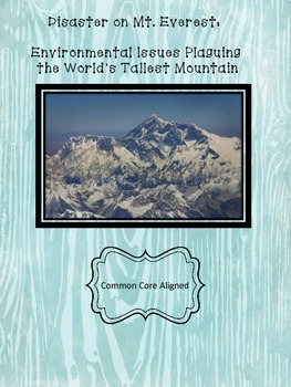 Mt. Everest: Environmental Problems Plaguing the World's T