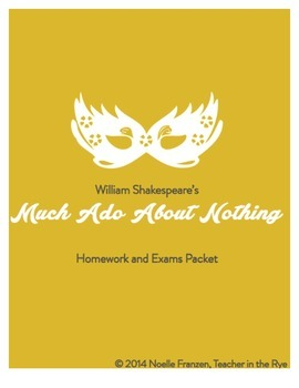 Much Ado About Nothing--Lessons, HW, Projects, and Exams!