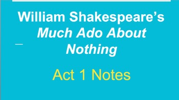 Much Ado About Nothing- Powerpoints on All 5 Acts