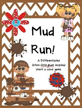 Mud Run!  A Differentiated Orton-Gillingham Inspired Short