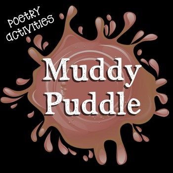 Muddy Puddle Poetry Activities