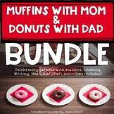 Muffins with Moms and Donuts with Dads Centers Activities