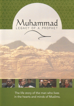 Muhammad: Legacy of a Prophet - Movie Guide
