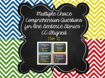 Multi Choice Comprehension Questions for One Sentence Stor