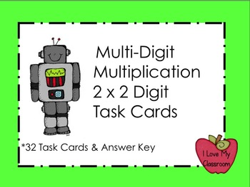Multi-Digit Multiplication Task Cards (2 digit by 2 digit