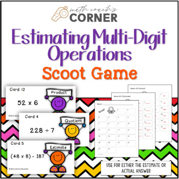 Multi-Digit Operation Scoot: Estimate and Actual