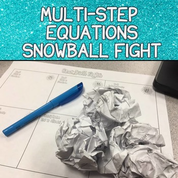 Solving Multi-Step Equations Snowball Fight Activity