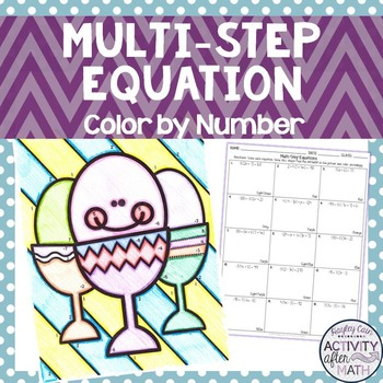 Multi-Step Equations Color By Number Easter Activity!