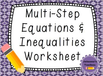 Multi-Step Equations & Inequalities Worksheet
