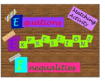 Multi-Step Equations, Inequalities, and Expressions Matchi