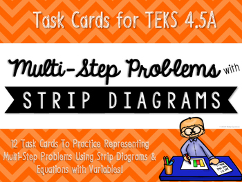 Multi-Step Problems with Strip Diagrams & Equations Match-