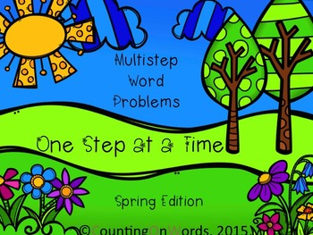 Multi-Step Story Problems: Spring Edition