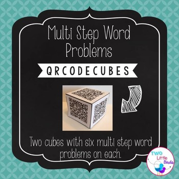 Multi Step Word Problem Cubes-with QR Codes