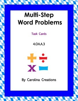 Multi Step Word Problem Task Cards 4.OA.A.3 Fourth Grade C