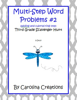 Multi-Step Word Problems Add and Subtract Only - 3.OA.8 Th