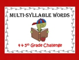 Multi-Syllable Words 4th & 5th Grade Challenge