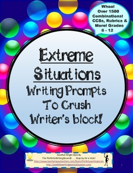 Extreme Situations! All-Year Creative Writing Prompts with