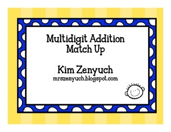 Multi-digit Addition Match Up