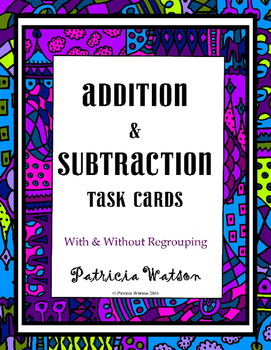 Multi-digit Addition and Subtraction Task Cards (With and