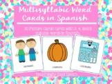 MultiSyllabic Words in Spanish - 24 Cards