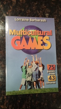 Multicultural Games 1st Edition (by Elaine Barbarash)
