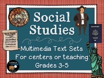 Multimedia Text Sets to make Social Studies Come Alive